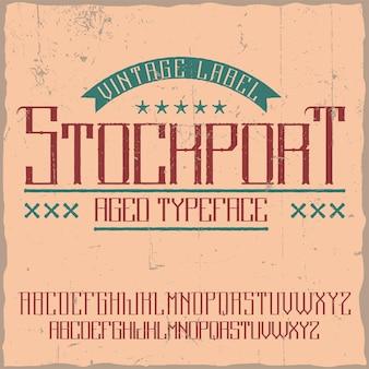 Tipografía de etiqueta vintage llamada stockport.