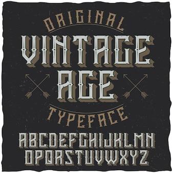 Tipografía de etiqueta vintage llamada vintage age.