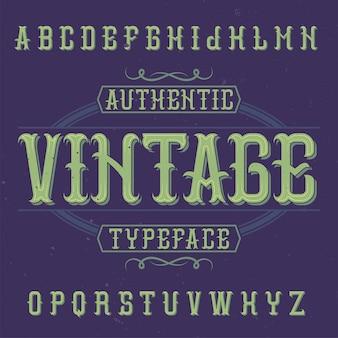 Tipografía de etiqueta vintage llamada vintage.