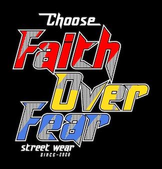 Tipografía fe sobre miedo para camiseta estampada