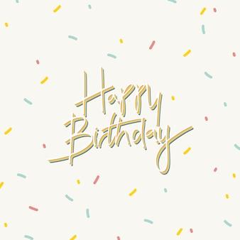 Tipografía de feliz cumpleaños sobre un fondo crema