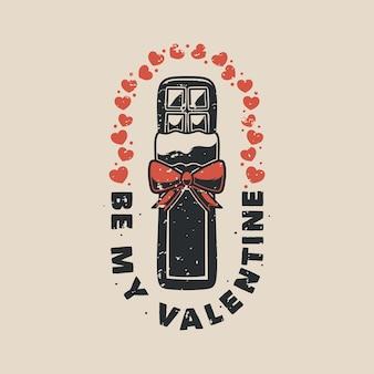 Tipografía de lema vintage be my valentine