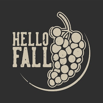 Tipografía de lema vintage hola otoño para diseño de camiseta