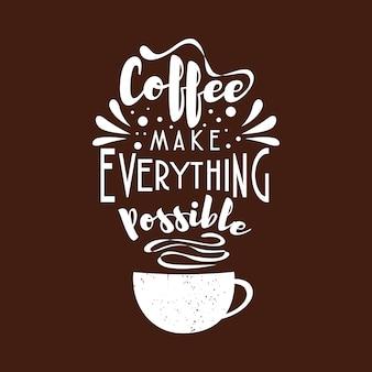 Tipografía letras artes citas sobre café