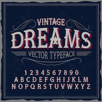 Tipografía original de la etiqueta denominada