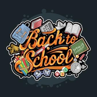 Tipografía de regreso a la escuela con libro, lápices, mochila, calculadora y otro equipo para la escuela. ilustraciones con capas editables