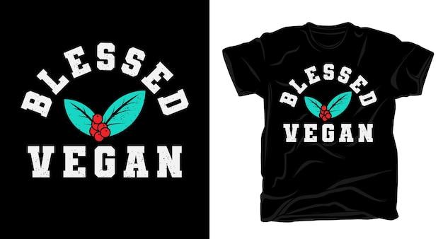 Tipografía vegana bendecida para diseño de camisetas.