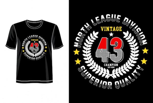 Tipografía vintage 43 para camiseta estampada