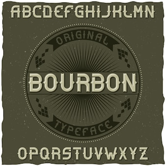 Tipografía vintage llamada bourbon