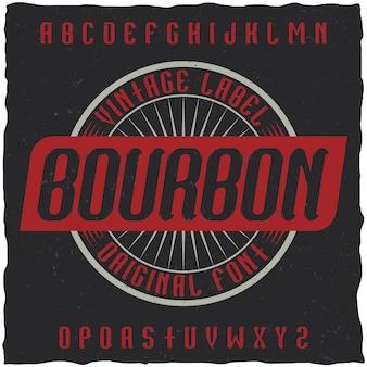 Tipografía vintage llamada bourbon.