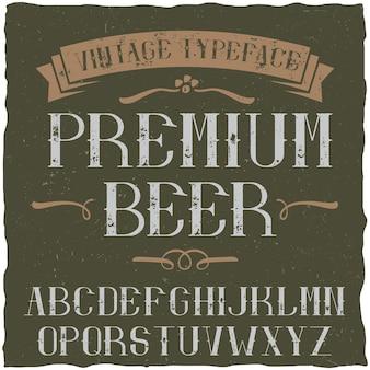 Tipografía vintage llamada premium beer