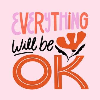 Todo estará bien y flor roja
