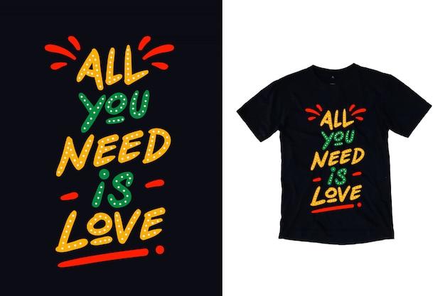 Todo lo que necesitas es amor tipografía