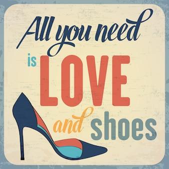Todo lo que necesitas es amor y zapatos