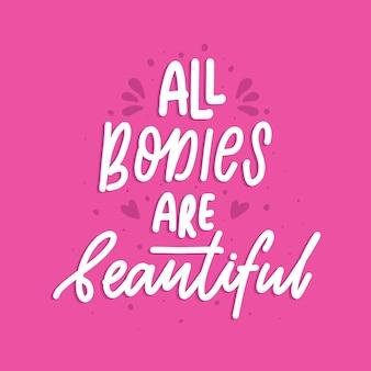 Todos los cuerpos son hermosos