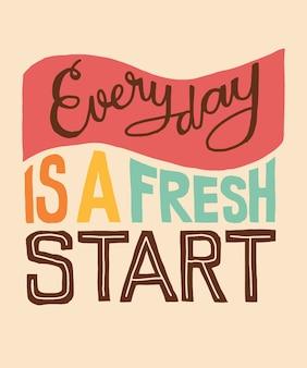 Todos los días es una nueva palabra ilustración de inicio de letras