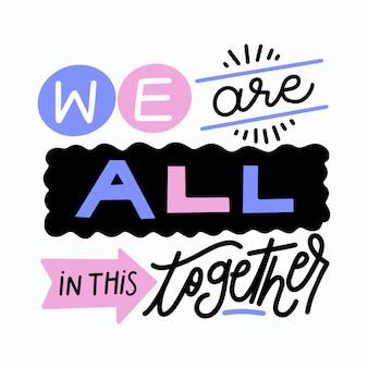 Todos estamos en este estilo de letras juntos
