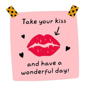 Toma tu beso y ten un maravilloso día nota adhesiva