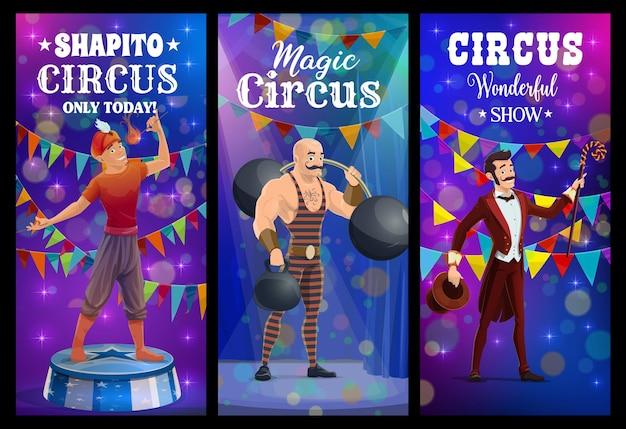 Tragafuegos de circo shapito, hombre fuerte y mago, pancartas de carnaval de feria de vector. shapito circus show mago ilusionista con sombrero, hombre fuerte con barra y tragafuegos en el escenario del circo