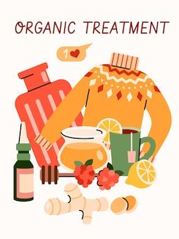 Tratamiento orgánico para el virus del resfriado o la gripe - cartel de dibujos animados con objetos de remedio casero. miel, jengibre, té de limón y otras curas naturales composición, ilustración.
