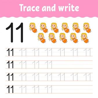 Trazar y escribir. número 11. práctica de escritura a mano. aprendizaje de números para niños.