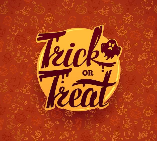 Truco o trato. dibujado a mano letras de halloween. brillante sobre fondo de textura.