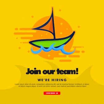 Únete a nuestro equipo, estamos contratando, plantilla de banner con barco.