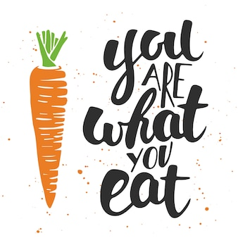 Usted es lo que come. letras escritas a mano