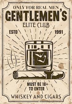 Vaso de whisky con cubitos de hielo y cartel vintage de puros para institución publicitaria o evento. ilustración del club de élite de caballeros con texturas en capas y texto de muestra