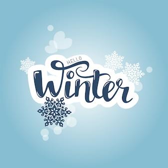 Vector borrosa azul con texto tipográfico hola invierno con copos de nieve.