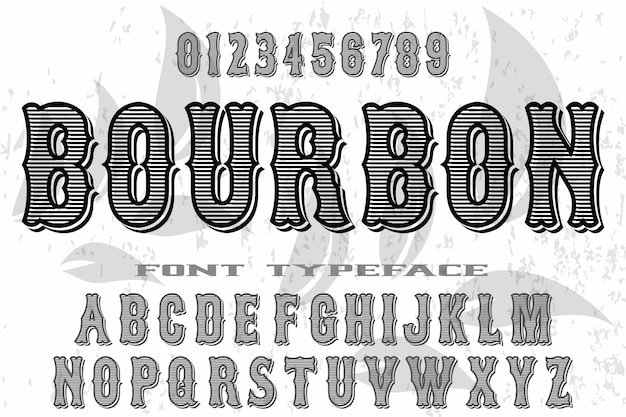 Vector de estilo antiguo alfabeto fuente vintage llamado bourbon