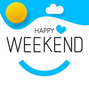 Vector fondo feliz fin de semana adecuado para tarjeta de felicitación