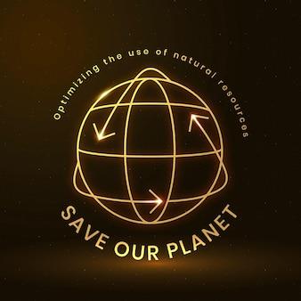 Vector de logotipo ambiental global con texto de salvar nuestro planeta