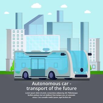 Vehículos autónomos de transporte sin conductor del futuro