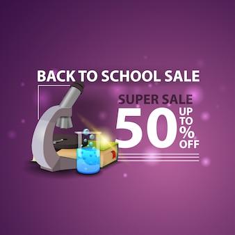 Venta de regreso a la escuela, moderna y creativa web banner 3d con microscopio