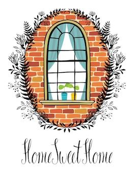 Ventana en una pared de ladrillo con una viñeta floral y escritura caligráfica inicio, dulce hogar