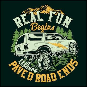 La verdadera diversión comienza donde termina el camino pavimentado citas que dicen aventura explorar