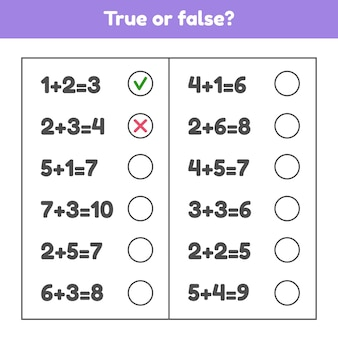 Verdadero o falso. adición. juego educativo de matemáticas para niños en edad preescolar y escolar. ilustración.