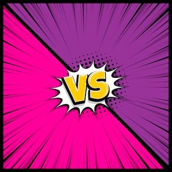 Versus cómic vs fondo radial