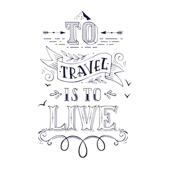 Viajar es vivir