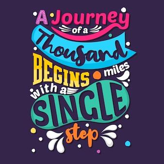 Un viaje de mil millas comienza con un solo paso.