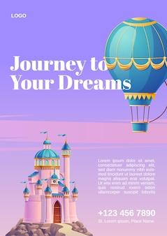 Viaje a sus sueños. cartel con globo aerostático y castillo de fantasía.