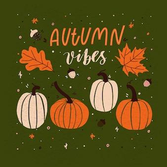 Vibraciones de otoño - tarjeta con calabazas.