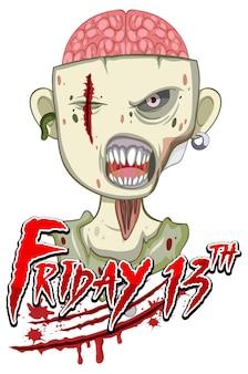 Viernes 13 diseño de texto con zombie espeluznante.
