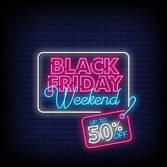 Viernes negro fin de semana venta letreros de neón estilo texto
