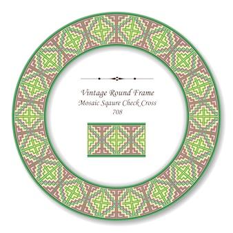Vintage marco retro redondo colorido mosaico cuadrado cheque cruz, estilo antiguo