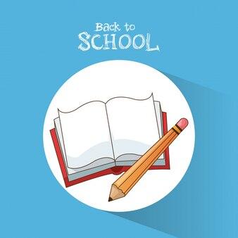 Volver a la escuela lápiz libro aprender a escribir póster