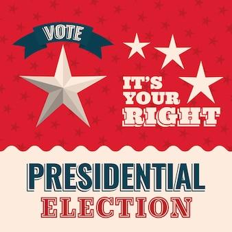 Vote por su derecho con el diseño de la estrella y la cinta, el gobierno electoral del presidente y el tema de la campaña.