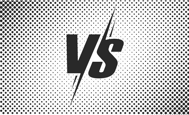 Vs o versus póster de texto en blanco y negro para la batalla.