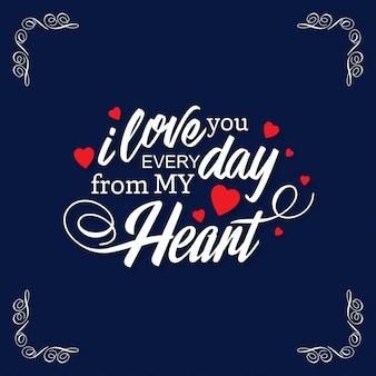 Webte amo todos los días desde mi corazón con el fondo oscuro marco